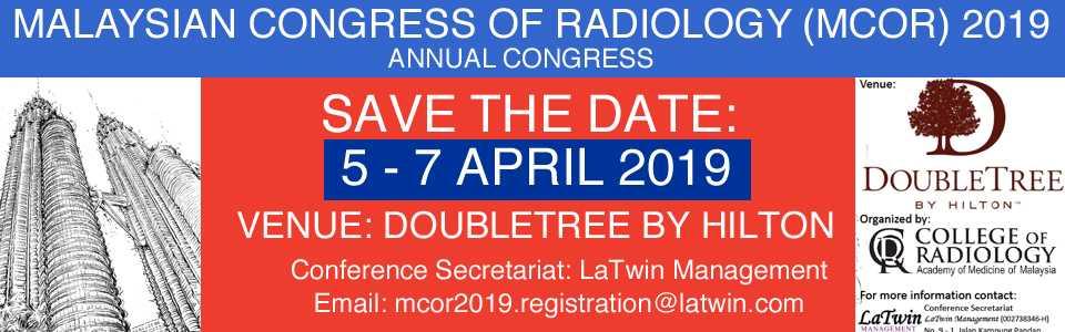 Malaysian Congress of Radiology Annual Congress (MCoR 2019)